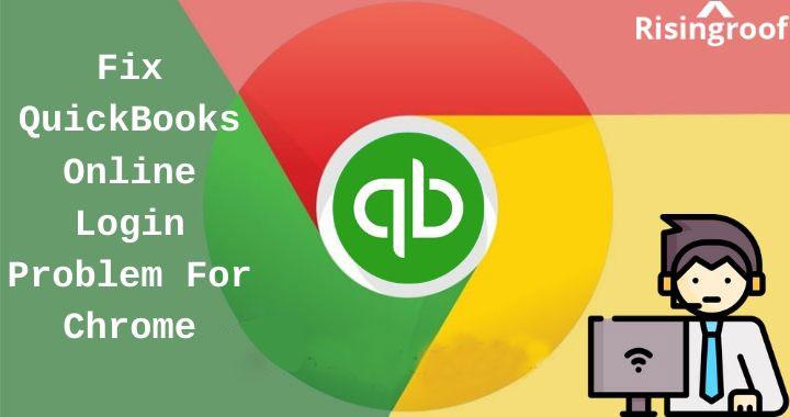 Fix QuickBooks Online Login (QBO login) Problem For Chrome